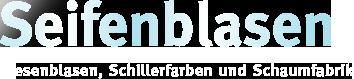 Seifenblasen – Riesenblasen, Schillerfarben und Schaumfabrik
